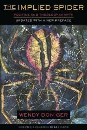 The Implied Spider: Politics and Theology in Myth