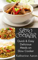 Quick   Easy Delicious Meals on Slow Cooker PDF