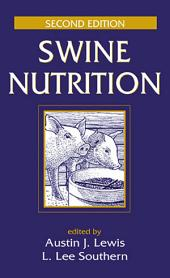 Swine Nutrition, Second Edition: Edition 2