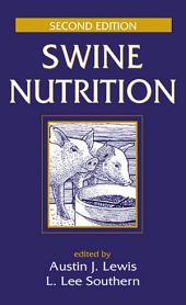 Swine Nutrition: Edition 2