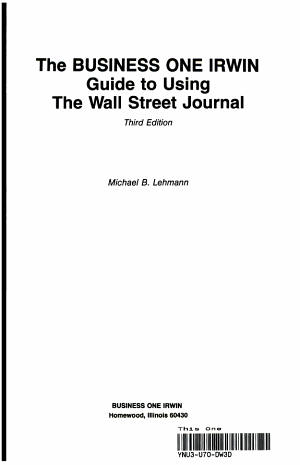 The Business One Irwin Guide to Using the Wall Street Journal, College for Financial Planning Special Edition