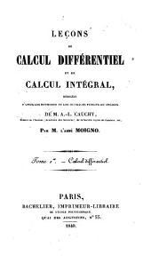 Leçons de calcul différentiel et de calcul intégral: Volume1
