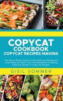 Copycat Cookbook Copycat Recipes Making