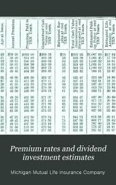 Premium Rates and Dividend Investment Estimates