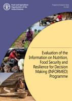 Evaluation of the Information on Nutrition  Food Security and Resilience for Decision Making  INFORMED  Programme PDF