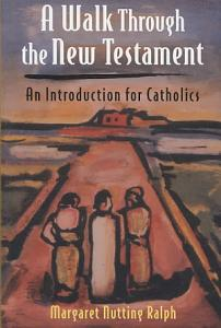 A Walk Through the New Testament PDF