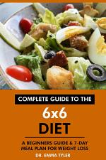 Complete Guide to the 6x6 Diet