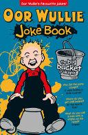 Oor Wullie's Big Bucket of Laughs Joke Book