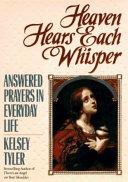 Download Heaven Hears Each Whisper Book