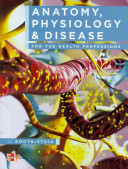 Anatomy  Physiology  and Disease for the Health Professions PDF