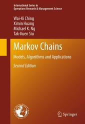 Markov Chains: Models, Algorithms and Applications, Edition 2