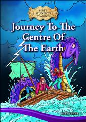 e-First Students' Classics: Journey To The Centre Of The Earth