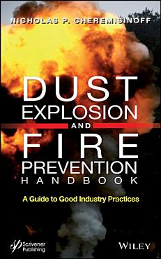 Dust Explosion and Fire Prevention Handbook PDF