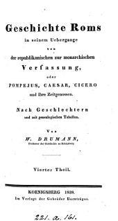 Geschichte Roms in seinem Uebergange von der republikanischen zur monarchischen Verfassung: Volume 4