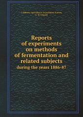 Reports of experiments on methods of fermentation and related subjects