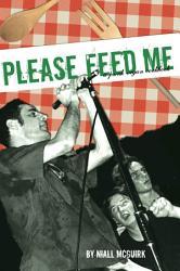 Please Feed Me Book PDF