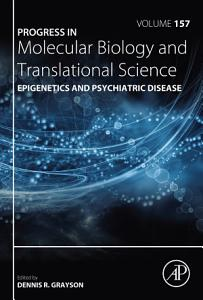 Epigenetics and Psychiatric Disease