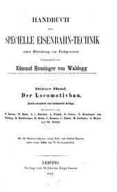 Handbuch für specielle eisenbahn-technik: bd. Der locomotivbau. Bearbeitet von W. Basson, Ludw. Becker, O. Grove ... 2. Auf. 1882