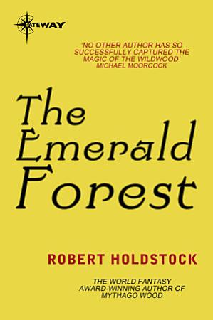 The Emerald Forest PDF