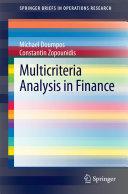 Multicriteria Analysis in Finance