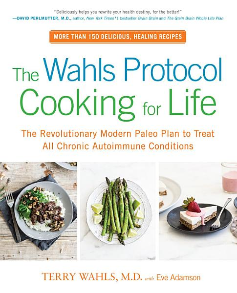 Download The Wahls Protocol Cooking for Life Book