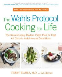 The Wahls Protocol Cooking For Life Book PDF