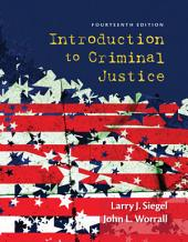 Introduction to Criminal Justice: Edition 14
