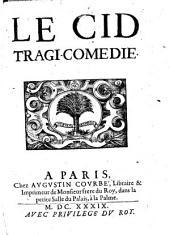 Le Cid: Tragi-Comédie