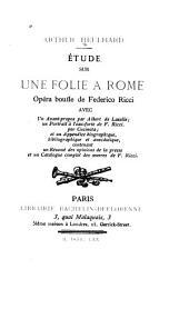 Etude sur Une folie à Rome: opéra bouffe de Federico Ricci