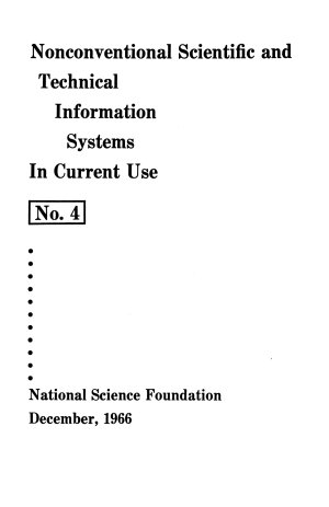 Nonconventional Scientific and Technical Information Systems in Current Use