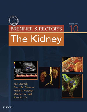 Brenner and Rector's The Kidney E-Book