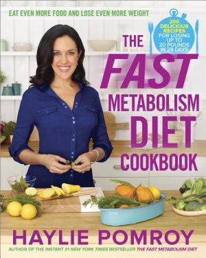 The Fast Metabolism Diet Cookbook PDF