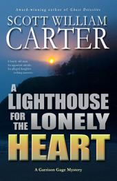 A Lighthouse for the Lonely Heart: An Oregon Coast Mystery