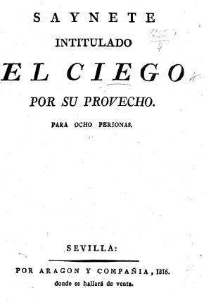 Saynete  intitulado El Ciego por su provecho  etc PDF