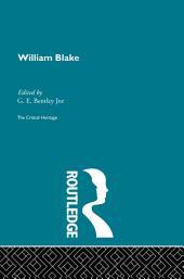 William Blake: The Critical Heritage