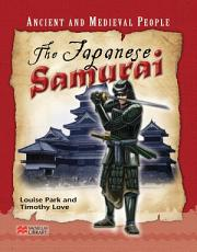 Ancient and Medieval People  The Japanese Samurai PDF
