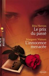 Le prix du passé - L'innocence menacée (Harlequin Black Rose)