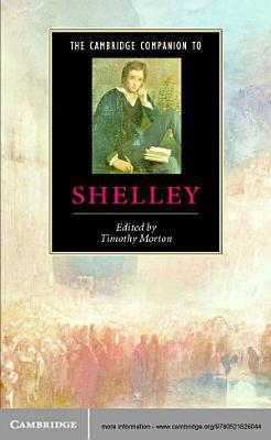 The Cambridge Companion to Shelley