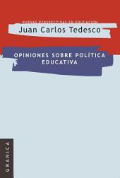 Opiniones sobre Política Educativa