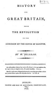 History of Great Britain: from the revolution to the accession of the house of Hanover