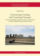 Constructing  Creating and Contesting Cityscapes PDF