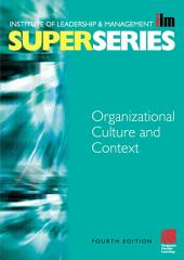 Organisational Culture and Context: Edition 4