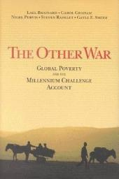 The Other War: Global Poverty and the Millennium Challenge Account