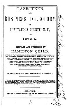 Gazetteer and Business Directory of Chautauqua County  N Y   for 1873 4 PDF