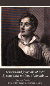 Letters and journals of lord Byron: with notices of his life, by T. Moore. Harper's stereotype ed