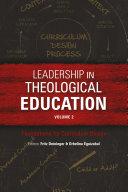 Leadership in Theological Education, Volume 2