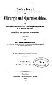 Lehrbuch der Chirurgie und Operationslehre: Band 4