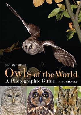 Owls of the World   A Photographic Guide PDF