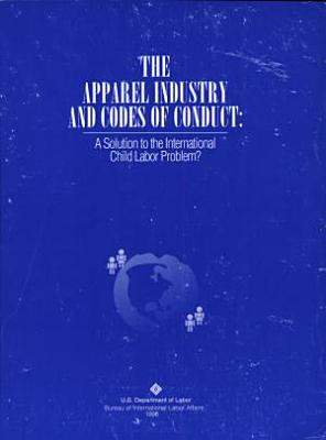 The Apparel Industry and Codes of Conduct