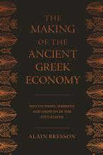 The Making of the Ancient Greek Economy PDF